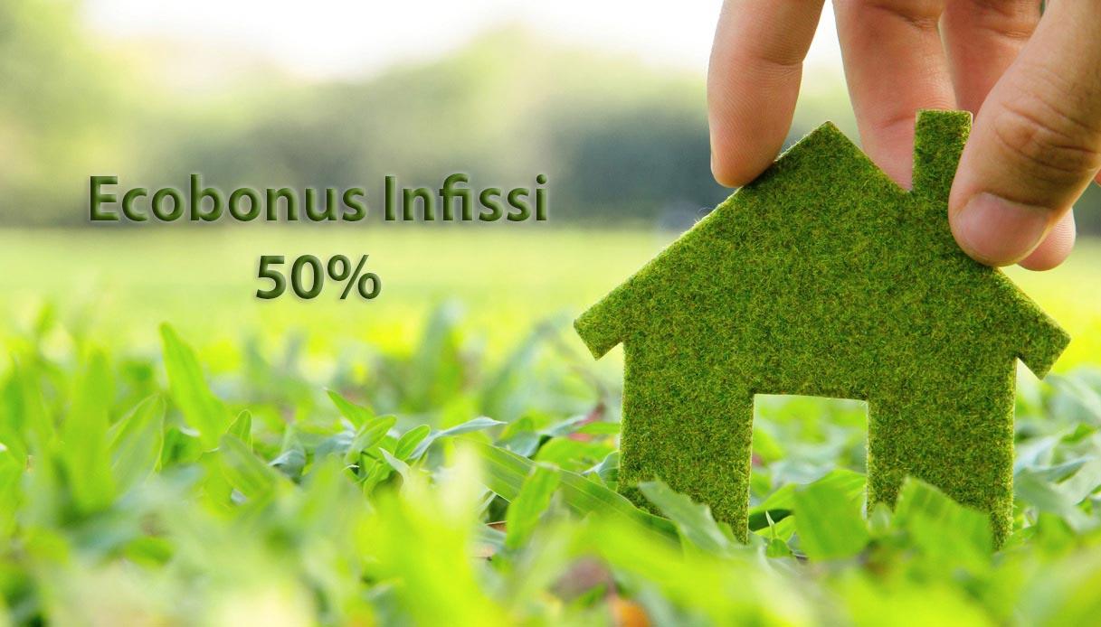 Infissi Ecobonus 50%